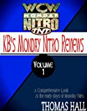 KBs Complete Monday Nitro Reviews Volume I