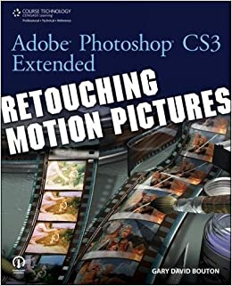 Buy Adobe Photoshop Cs3 Extended Retouching Motion Pictures Book Online At Low Prices In India Adobe Photoshop Cs3 Extended Retouching Motion Pictures Reviews Ratings Amazon In