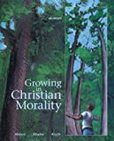 Growing in Christian Morality: (Student Text)
