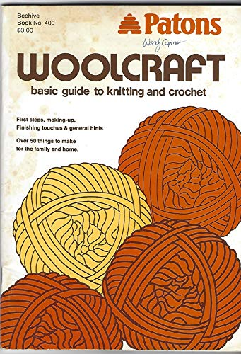 Patons Woolcraft: Basic Guide to Knitting and Crochet, Book 400