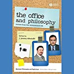 'The Office' and Philosophy: Scenes from the Unexamined Life | J. Jeremy Wisnewski (editor)