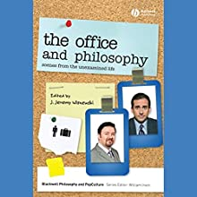 'The Office' and Philosophy: Scenes from the Unexamined Life Audiobook by J. Jeremy Wisnewski (editor) Narrated by Raymond Scully