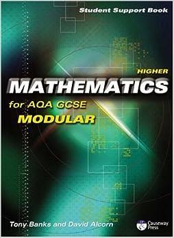 Causeway Press Higher Mathematics for AQA GCSE (Modular) - Student Support Book