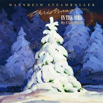 (Christmas in the aire (1995, by Chip Davis) By Mannheim Steamroller (0001-01-01))