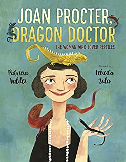 Book Cover: Joan Procter, Dragon Doctor: The Woman Who Loved Reptiles