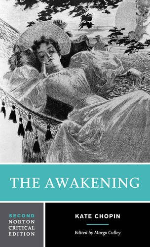 The Awakening (Norton Critical Editions)