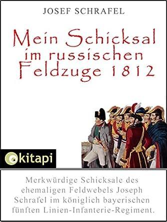 Mein Schicksal Berechnen : mein schicksal im russischen feldzuge 1812 merkw rdige schicksale des ehemaligen feldwebels ~ Themetempest.com Abrechnung