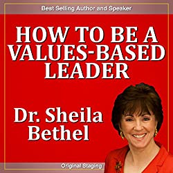 How to Be a Values-based Leader