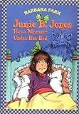 Junie B. Jones Has a Monster under Her Bed, Barbara Park, 0679966978
