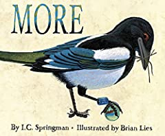 One magpie,lots of stuff,and a few friendly miceshow us that less ismore.This innovative and spare picture book asks the question: When is MORE more thanenough? Can a team of well-intentioned mice save their friend from hoarding toomuch stuff...