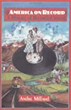 img - for America on Record: A History of Recorded Sound by Andre Millard (1995-10-27) book / textbook / text book