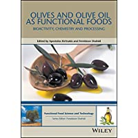 Olives and Olive Oil as Functional Foods: Bioactivity, Chemistry and Processing...
