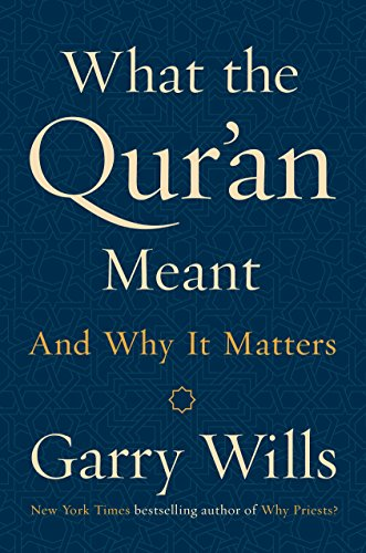 (What the Qur'an Meant: And Why It Matters)