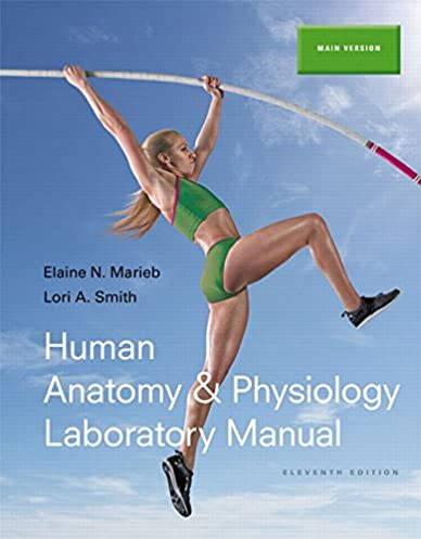 human anatomy physiology laboratory manual main version 11th rh amazon com anatomy & physiology lab manual anatomy & physiology lab manual