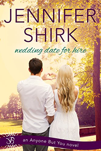 Wedding Date For Hire by Jennifer Shirk ebook deal