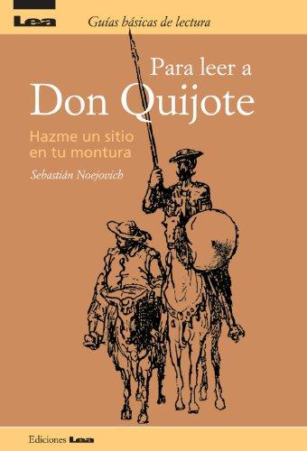 Descargar Libro Para Leer A Don Quijote, Hazme Un Sitio En Tu Montura Sebastián Neojovich