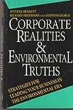 Corporate Realities and Environmental Truths, Steven J. Bennett and Richard P. Freierman, 0471530735