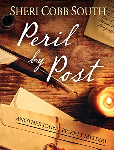 Peril by Post: Another John Pickett Mystery (John Pickett Mysteries Book 8) by [South, Sheri Cobb]