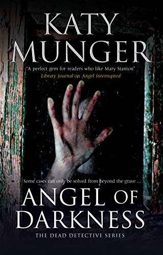 Angel of Darkness (The Dead Detective Mysteries Book 3)
