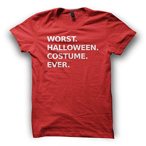 [Worst Halloween Costume Ever Mens T-Shirt (Small, Red)] (Worst Ever Halloween Costumes)