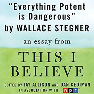 Everything Potent is Dangerous Audiobook
