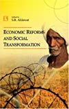 Economic Reforms and Social Transformation, Ahlawat, S. R., 8131600785