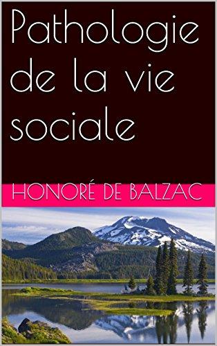 Pathologie de la vie sociale (French Edition)