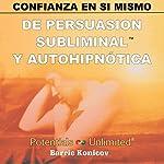 Confianza en Si Mismo [Self-Confidence] | Barrie Konicov