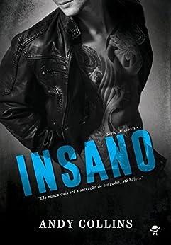 Insano: Série The Originals - Livro 1 por [Collins, Andy]