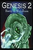 Genesis 2, Barry Woodham, 0595335608