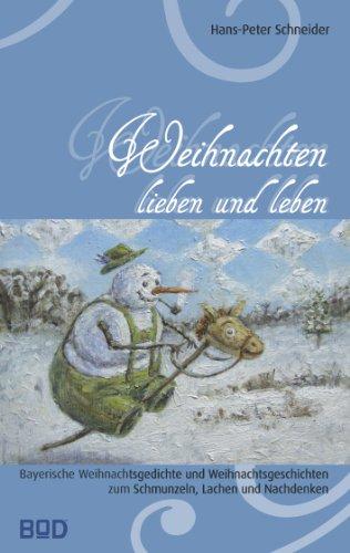 Bayerische Weihnachtssprüche.Amazon Com Weihnachten Lieben Und Leben Bayerische
