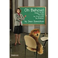 Oh Behave! Dogs From Pavlov to Premack to Pinker