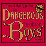 The Dangerous Book for Boys | Conn Iggulden,Hal Iggulden