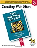 Creating Web Sites: The Missing Manual, Matthew MacDonald, 0596008422
