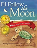 img - for I'll Follow the Moon by Stephanie Lisa Tara (2005-03-01) book / textbook / text book