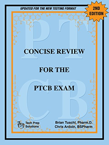 Concise Review for the Ptcb Exam, 2nd Edition