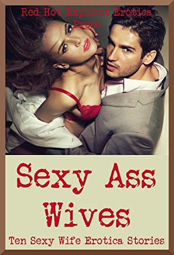 Sexy wife ass pics