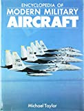 img - for The Encyclopedia of Modern Military Aircraft book / textbook / text book