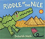 Riddle of the Nile, Deborah Nash, 1845074661