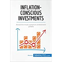 Inflation-Conscious Investments: Avoid the most common investment pitfalls (Management & Marketing)