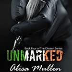 Unmarked: Sean's Story: Chosen, Book 4 | Alisa Mullen