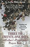 Three to Twenty-One Days-Esther's Progressive Prayer Fast, Pauline Walley-Daniels, 1491718013
