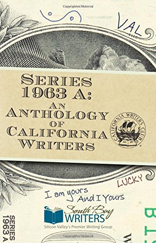 Series 1963 A: An Anthology of California Writers (1963 Series)