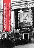 European Dictatorships : A Comparative History of the Twentieth Century, Besier, Gerhard and Stokeosa, Katarzyna, 1443851299