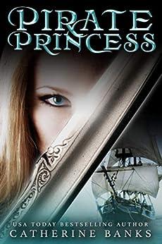Pirate Princess by [Banks, Catherine]