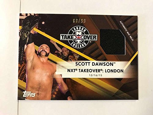 2017 Topps NXT Mat Relics #MR-SD Scott Dawson NXT TakeOver: London 2016 NM-MT MEM from NXT
