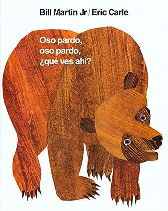Oso pardo, oso pardo, ¿qué ves ahí? (Brown Bear and
