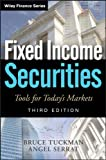 Fixed Income Securities, Third Edition: Tools for Today's Markets