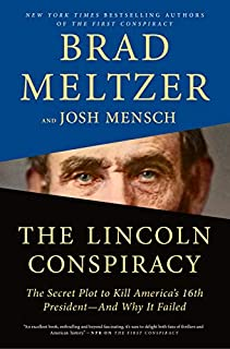 Book Cover: The Lincoln Conspiracy: The Secret Plot to Kill America's 16th President--and Why It Failed