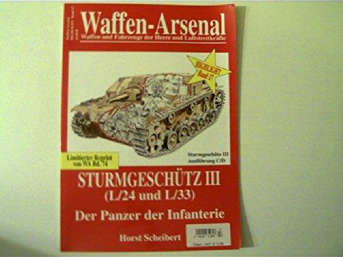 Waffen-Arsenal Highlight 17. Sturmgeschütz III (L/24 und L/33). Der Panzer der Infanterie